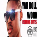 YAN DOLLAR - WORK IT (OFFICIAL TRAILER) COMING OUT SOON